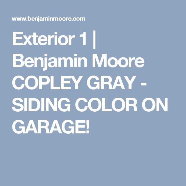 Exterior 1 | Benjamin Moore COPLEY GRAY - SIDING COLOR ON GARAGE!