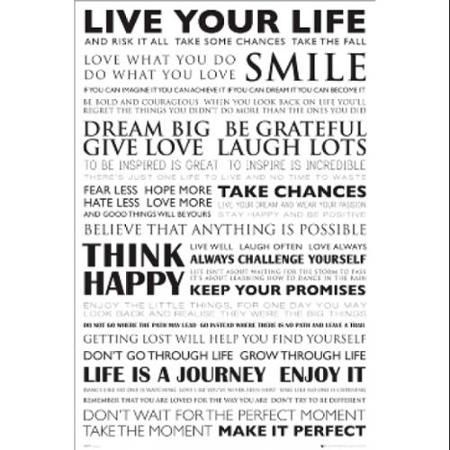 Quotes Live Your Life Poster Print (24 X 36) – College Life