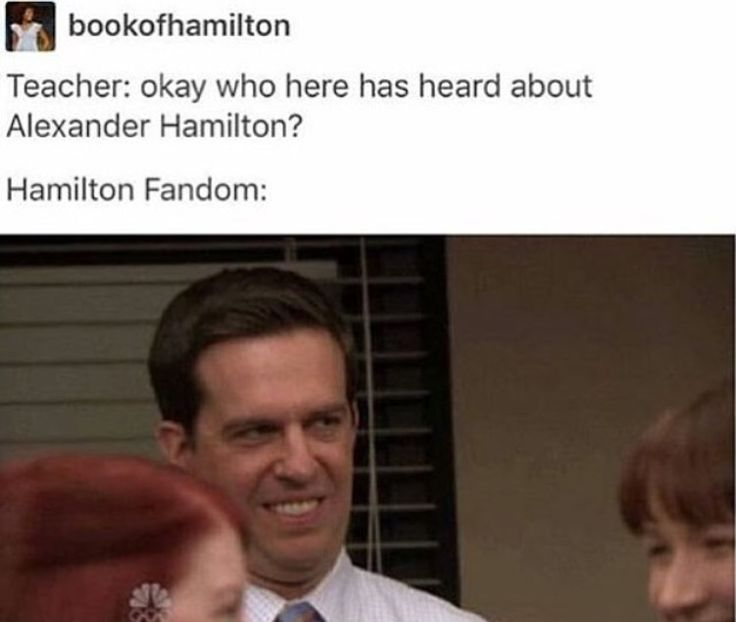 "oK SO in us history we have this review game were the table votes for a person (it can be the same person) to go up and answer a question- and before you vote the teacher will be like ""ok so this is about Alexander Hamilton"" AND EVERY TIME I WENT UP BC EVERYONE KNEW I LOVE HAMILTON AND WE WON THE GAME SJSJS"