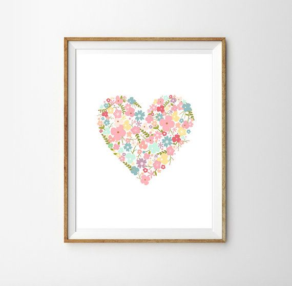 Floral Heart Print - Floral Nursery Print - Quote for a Baby Girl's Nursery - Instant Download Wall Art - Print at Home