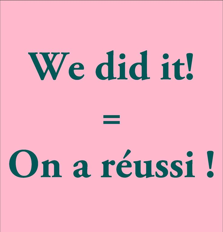We did it! = On a réussi ! #french #vocab                                                                                                                                                                                 Plus