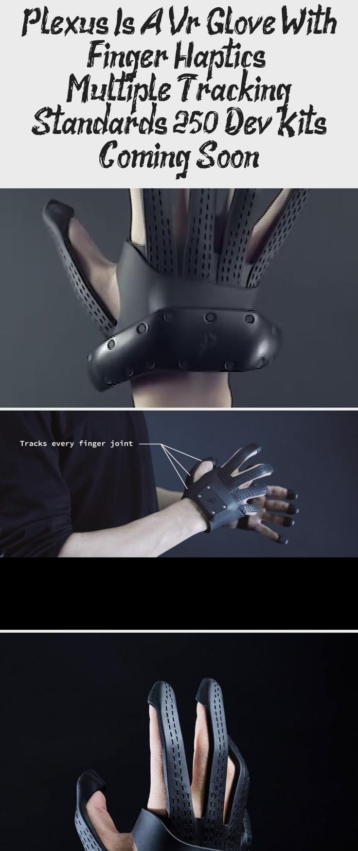 Plexus Is A Vr Glove With Finger Haptics & Multiple Tracking Standards, $250 Dev Kits Coming Soon - Technology in 2020 | Tracking standards ...