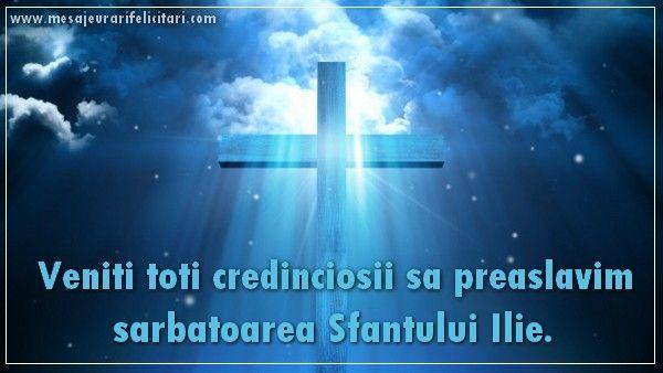 Veniti toti credinciosii sa preaslavim sarbatoarea Sfantului Ilie
