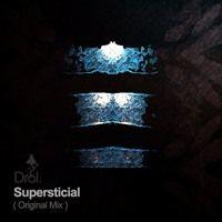 Free Download: Drol. - Supersticial par When We Dip sur SoundCloud