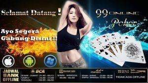 Bermain di poker.99onlinepoker Capsa Susun Online terbesar, ternama & terkemuka,dengan pelayanan yang super ramah dan proses transaksi yang tepat & sangat cepat