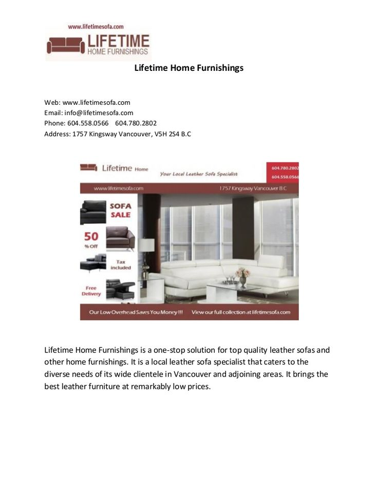 Lifetime Home Furnishings- Leather Furniture Specialist Vancouver by Life Time Home Furnishings via slideshare