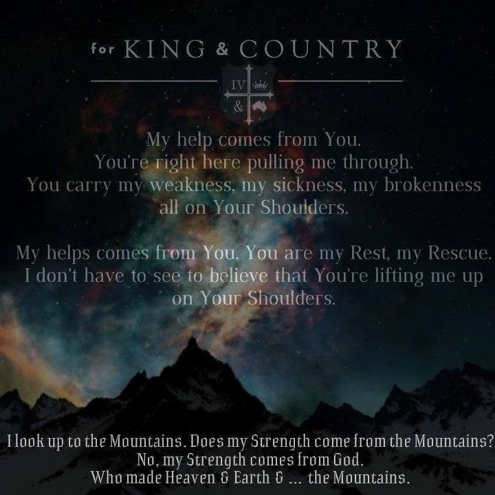 for King & Country _ Shoulders | Song Lyrics | Pinterest