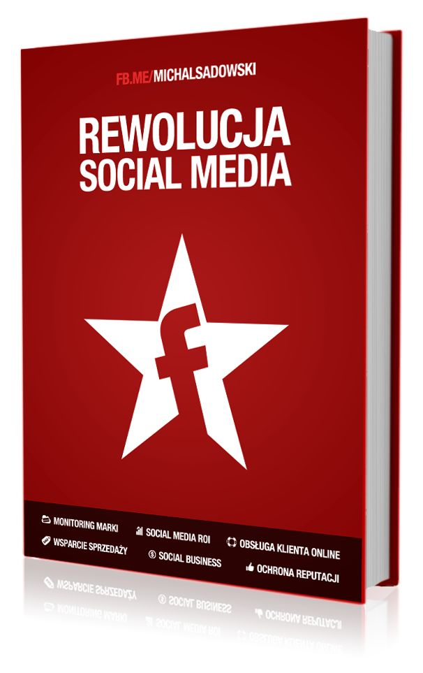 Rewolucja Social Media - Michał Sadowski