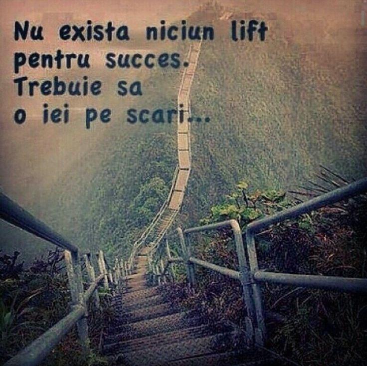 Nu exista niciun lift pentru succes #romaneste-exact