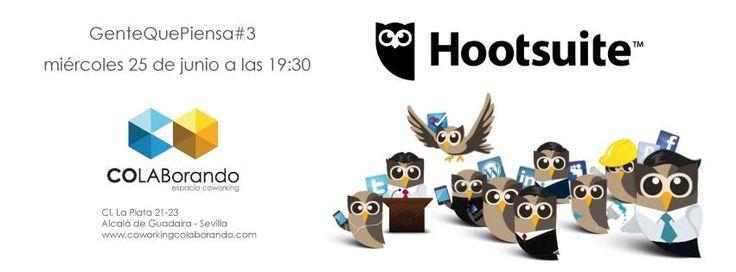 #GenteQuePiensa3 Centro Co_LABorando de Alcalá de Guadaira. Los búhos llegan por fin, Hootsuite.