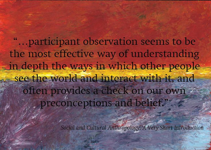 participant observation anthropology essay Sample essay 4: assess the  one of the most popular and widely used research methods is participant observation  overall participant observations.