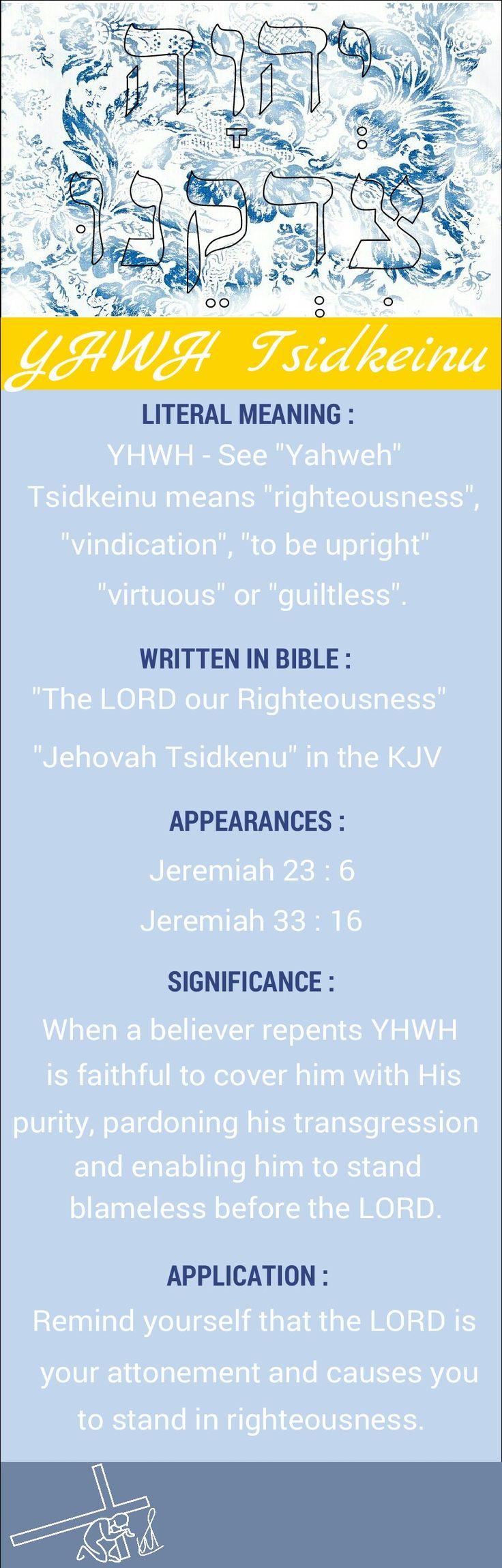 Names of God YHWH Tsidkenu Yahweh Tsidkenu Jehovah Tsidkenu The LORD our Righteousness