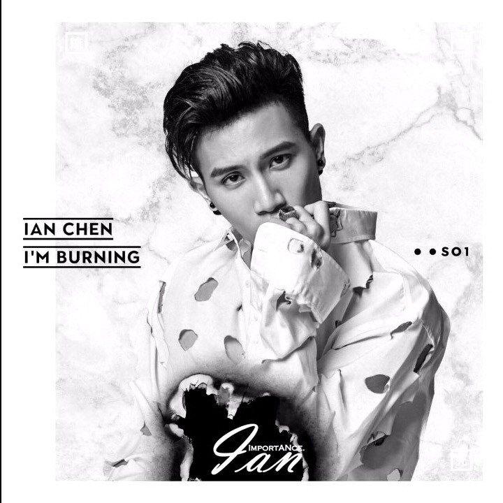 Ian Chen (陈彦允) - I'm Burning