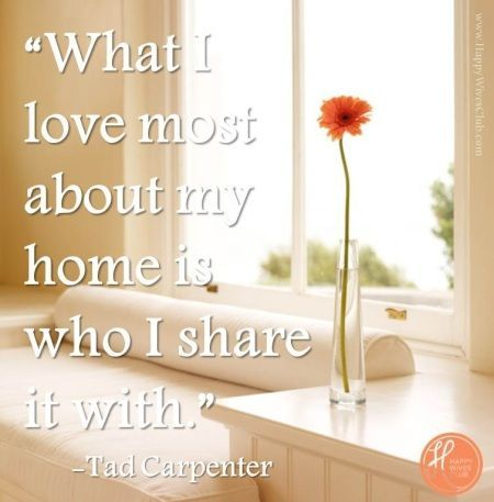 Best love Sayings & Quotes    QUOTATION – Image :    Short love quote – Description  What I Love Most About My Home | Happy Wives Club  Sharing is Sexy – Don't forget to share this quote with those Who Matter !  - #Love https://quotesdaily.net/love/quotes-about-love-what-i-love-most-about-my-home-happy-wives-club/