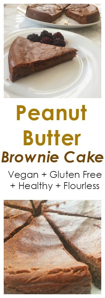 Healthy Flourless Peanut Butter Brownie Cake for a healthy dessert. Vegan + Gluten Free Today I wanted to share this simple recipe for peanut butter brownie cake. This recipe only contains 7 ingredients, is flourless, gluten free an suitable for vegans.