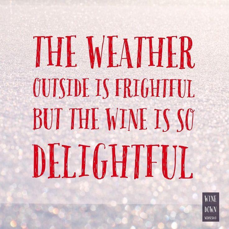 Truer words. Happy Wine Down Wednesday!  #decembertoremember #wine #winewednesday #wisewords #truth #sweaterweather #snow #lovewinter #winelover #instawine #winestagram #winelife #lifelessons #winter #christmasiscoming #christmasspirit #christmas