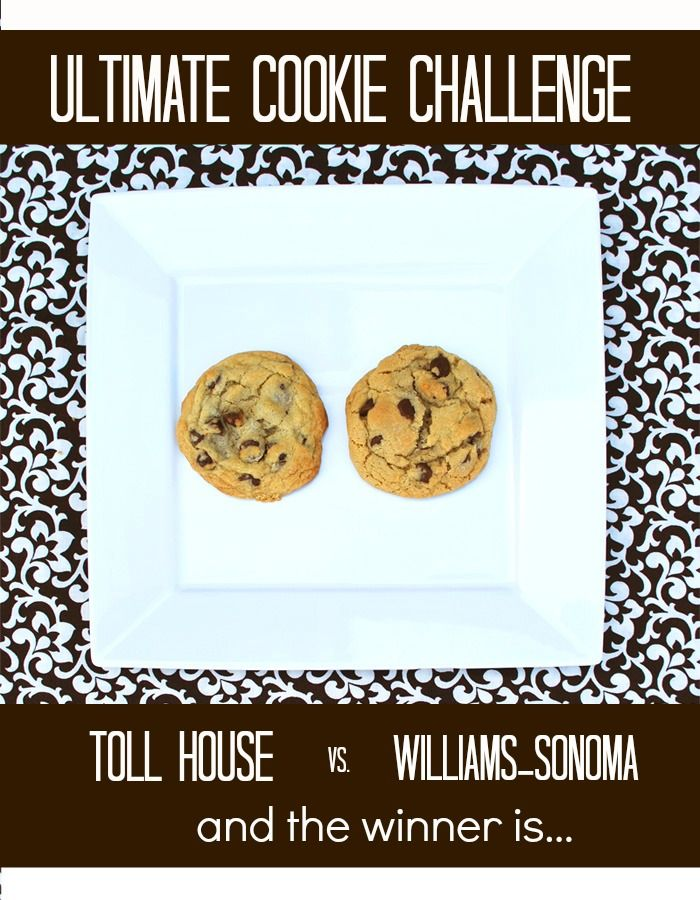 Ultimate Cookie Challenge Toll House vs William's- Sonoma