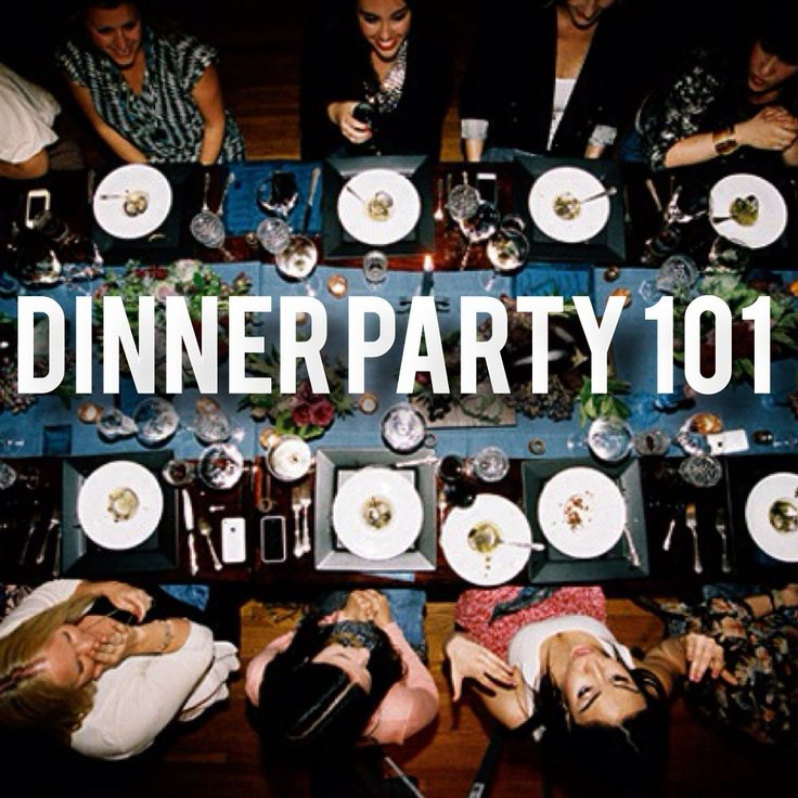 How to plan the perfect dinner party