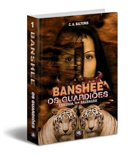 Banshee - Os guardiões - trilogia da salvação