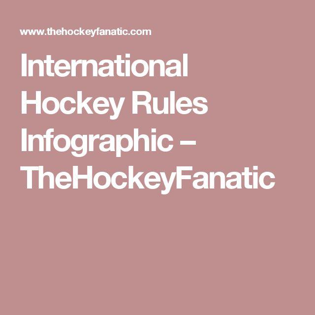 International Hockey Rules Infographic – TheHockeyFanatic