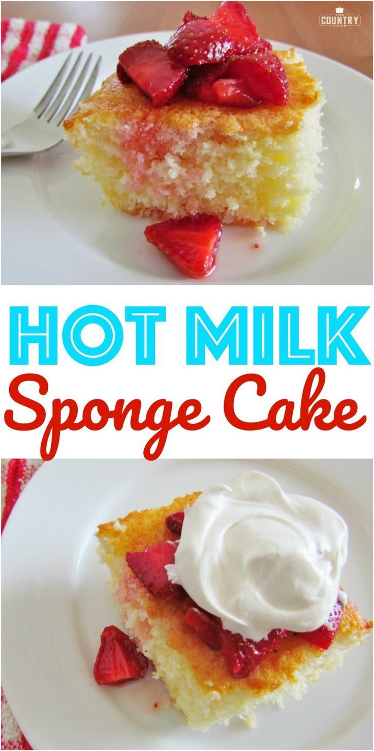 Hot Milk Sponge Cake with Strawberries | Recipe | The