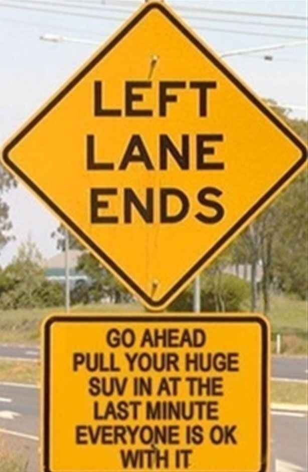 I mean, if the sign says it, it must be OK. Right? | The 28 Greatest Moments In The History Of Sarcasm