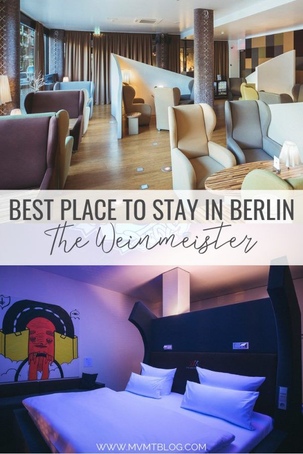 Best Place To Stay In Berlin The Weinmeister Berlin Mitte M V M T
