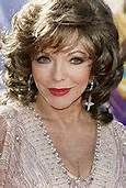 """Joan Collins -- (5/23/1933-??). English Actress, Author  Columnist. She portrayed Alexis Carrington Colby on TV Series """"Dynasty"""". Movies -- """"The Bravados"""" as Josefa Velarde, """"Dark Places"""" as Sarah Mandeville, """"Sharon's Baby"""" as Lucy Carlesi, """"Empire of the Ants"""" as Marilyn Fryser,  """"Zero to Sixty"""" as Gloria Martine, """"The Clandestine Marriage"""" as Mrs. Heidelberg, """"The Flintstones in Viva Rock Vegas"""" as Pearl Slaghoople and """"Ozzie"""" as Max Happy."""