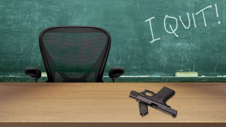 Teachers: We'll Quit Before Trump Gets Us to Carry Guns----The president wants guns in the classroom to deter school shootings. He may end up sparking an exodus of educators in the process.