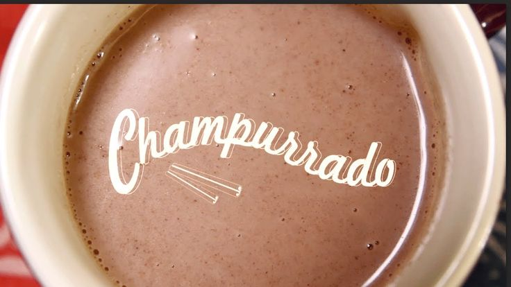 Champurrado (Mexican Hot Chocolate)...definitely want to try that when it starts to get cold!
