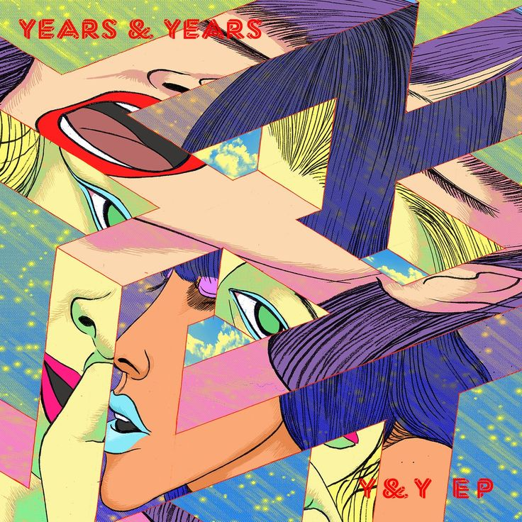 An art called: Years & Years - Y & Y (EP) #anartcalled #review #ep #album #yearsandyears #yandy #dance #electronic #pop #kiesza