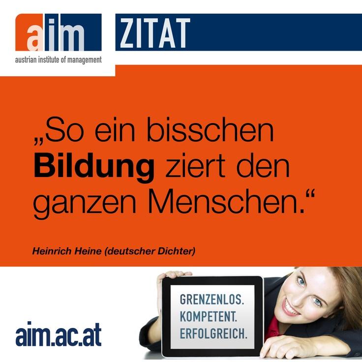 """""""So ein bisschen #Bildung ziert den ganzen Menschen."""" - #Zitat Heinrich Heine (deutscher Dichter)"""