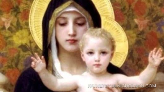 Love the Blessed Mother, Fr. Paul Nicholson