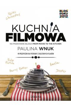 Kuchnia filmowa - Wnuk Paulina