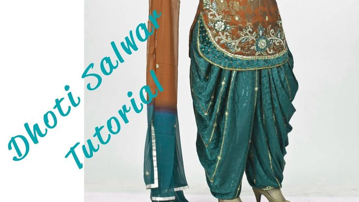How to make a Dhoti Salwar ♥ - YouTube. I have to make me one of these!!!