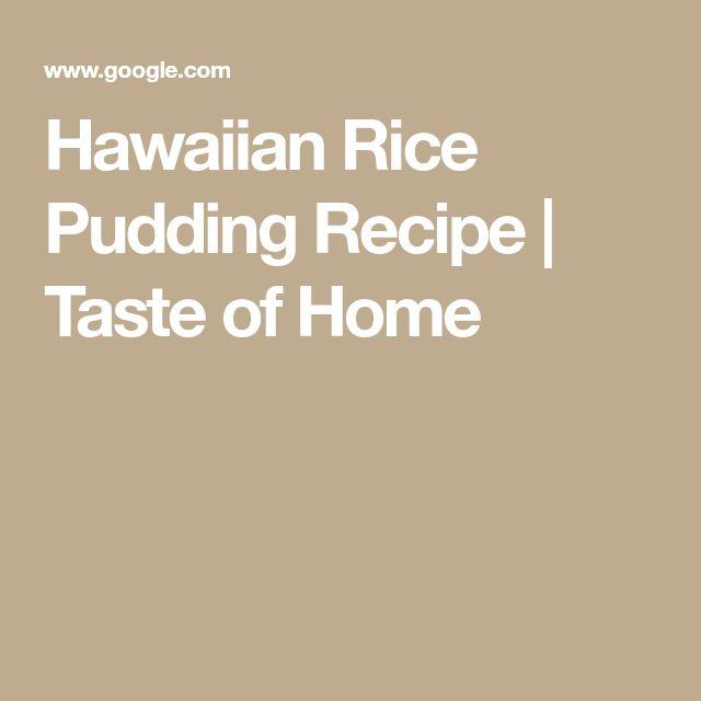 Hawaiian Rice Pudding Recipe | Taste of Home