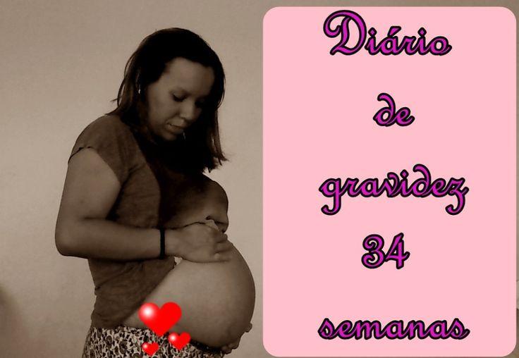 """""""34 semanas de gestação –  Diário de gravidez """""""