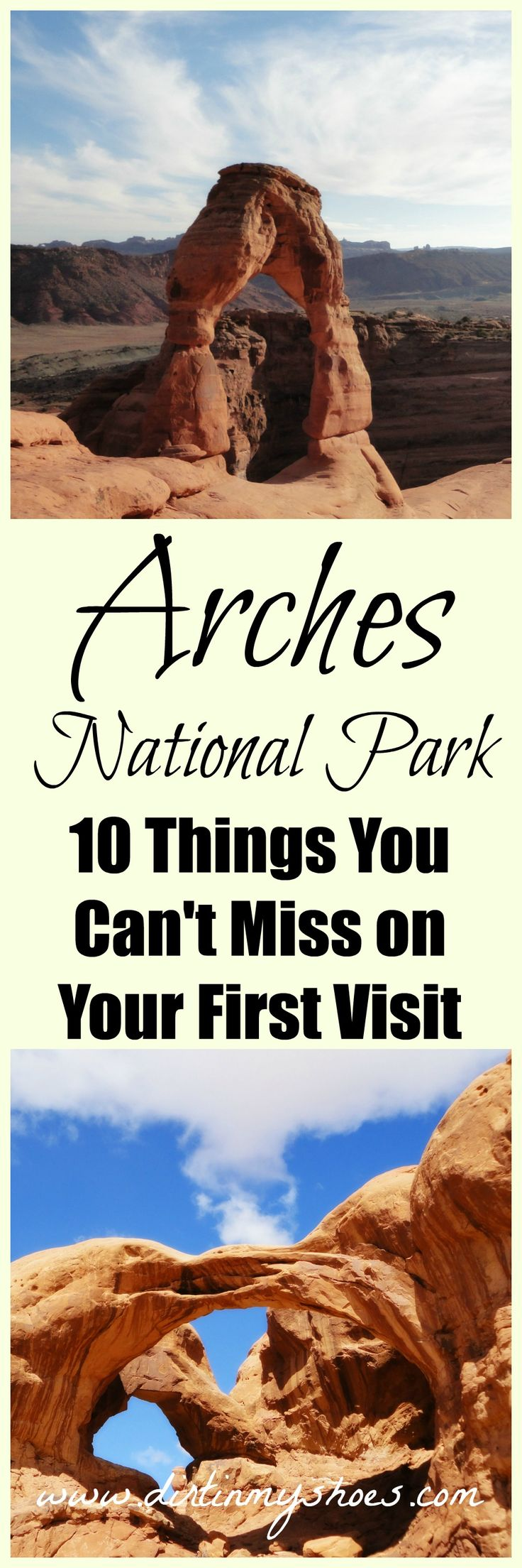 Arches National Park || Explore the land of natural arches and unique rock formations with this list of 10 things you can't miss! || Dirt In My Shoes