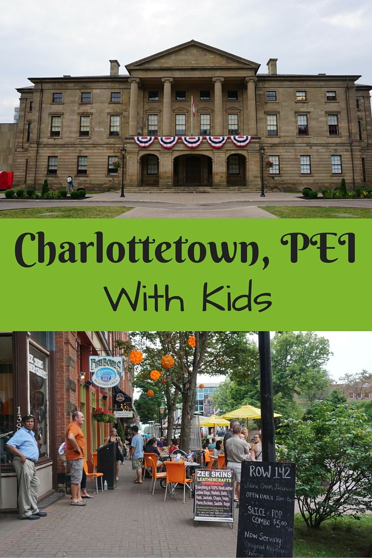 Charlottetown, Prince Edward Island, Canada with Kids - 5 favourite things to see and do | Gone with the Family