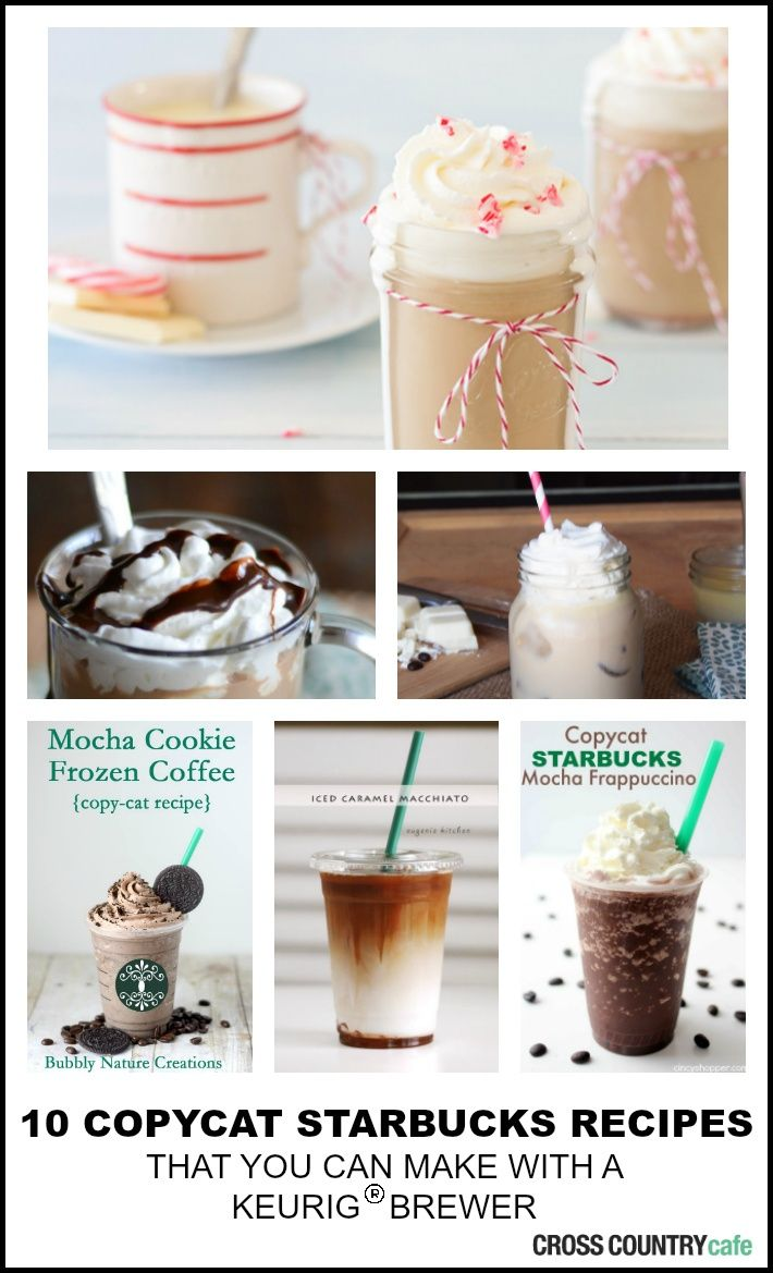 10 Starbucks Copycat Recipes that can be made with a Keurig.jpg