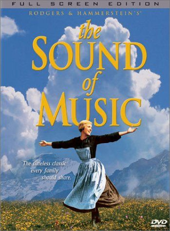 The Sound of Music:  I love love love this movie.... especially at Christmas Time!!!!