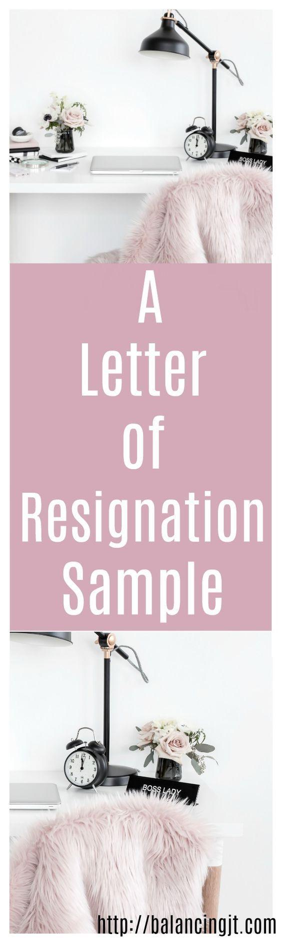 Letter of resignation sample, letter of resignation template, resignation tips.