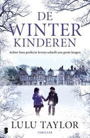 De winterkinderen - Achter hun perfecte levens schuilt een grote leugen ebook by Lulu Taylor