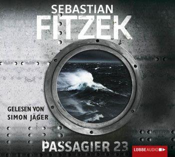 Passagier 23  - Sebastian Fitzek - Hörbuch