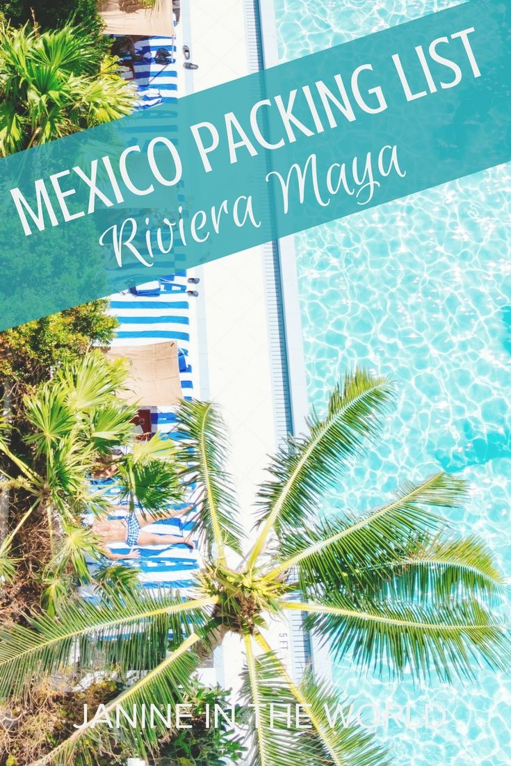 dd4ab3bdc594 Mexico Packing List Riviera Maya - This is a comprehensive list of  everything you need to pack for Mexico (in your carry-on)! Whether you re  hitting the ...