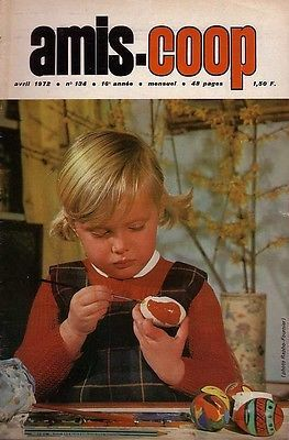 Revue Amis-Coop 134  / 1972     Conspiration de La Rochelle