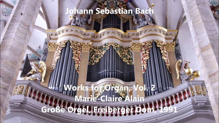 JS Bach: Works for Organ, Vol.2 - Marie-Claire Alain - Große Orgel, Frei...