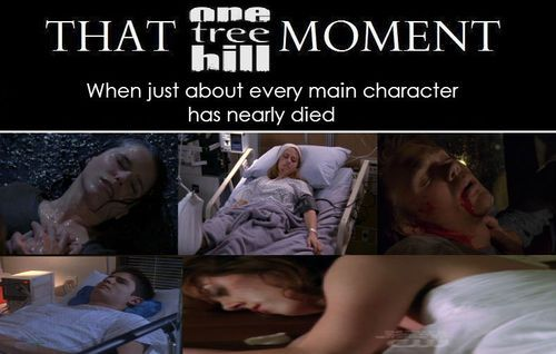 thatothmoment tumblr. Lots of car accidents in Tree Hill. And stay away from bridges!