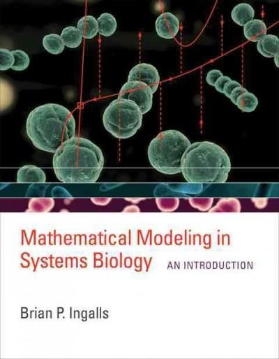 Mathematical Modeling in Systems Biology: An Introduction