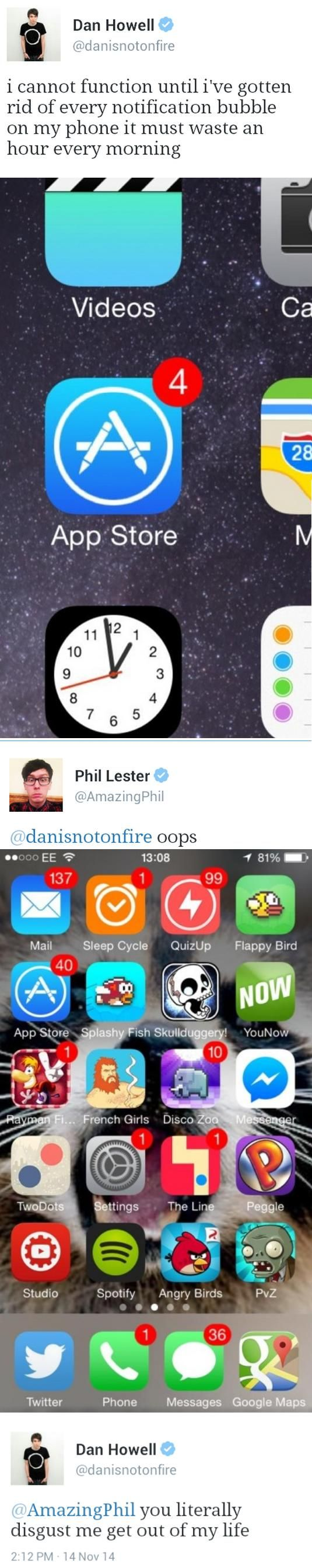 I could never see Phil's phone in real life I can't Stand the bubbles I would have to go through them or I would through the phone